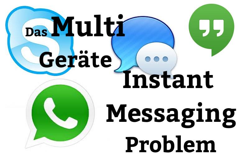 Skype, Whatsapp, iMessage und Hangouts sind eingetragene Marken und samt Logo Eigentum ihrer jeweiligen Rechteinhaber