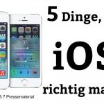 5 Dinge, die iOS richtig macht