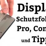 Displayfolien: Pro, Contra und Tipps
